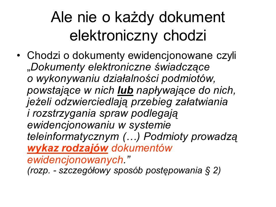 Ale nie o każdy dokument elektroniczny chodzi