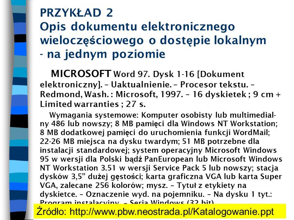 PRZYKŁAD 2 Opis dokumentu elektronicznego wieloczęściowego o dostępie lokalnym - na jednym poziomie