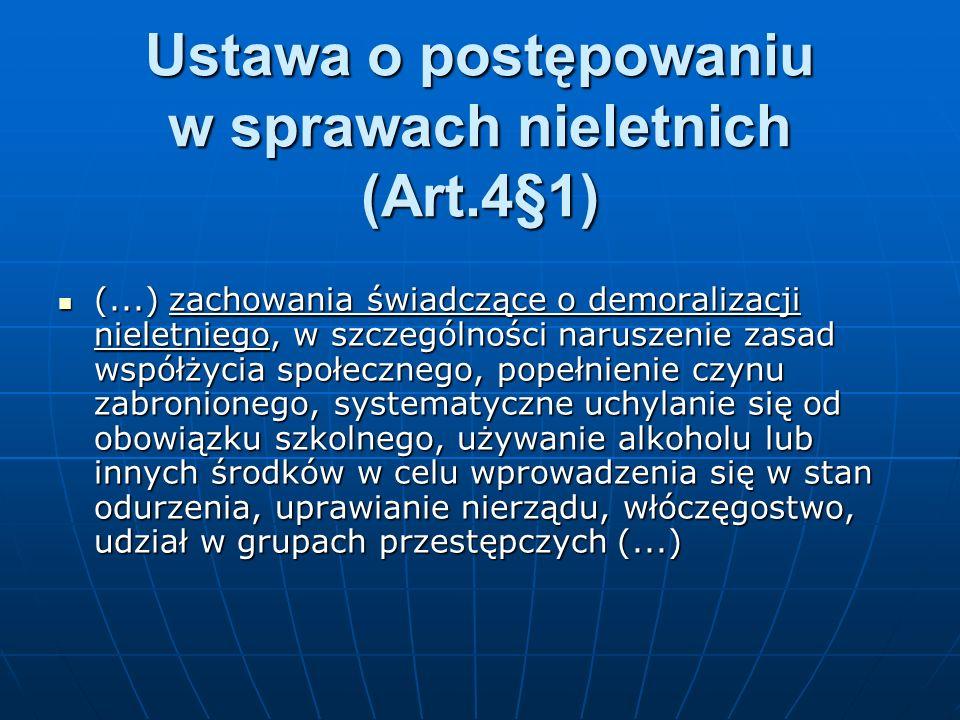 Ustawa o postępowaniu w sprawach nieletnich (Art.4§1)