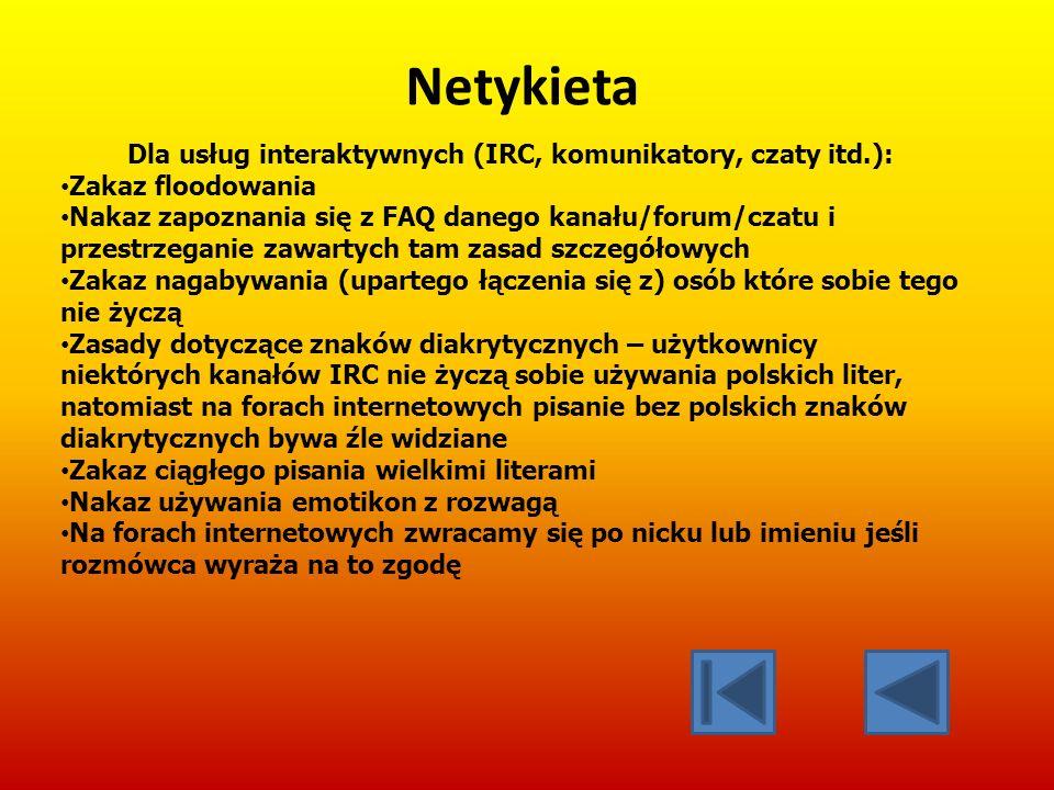 Dla usług interaktywnych (IRC, komunikatory, czaty itd.):