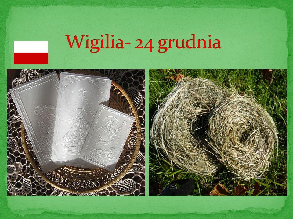 Wigilia- 24 grudnia