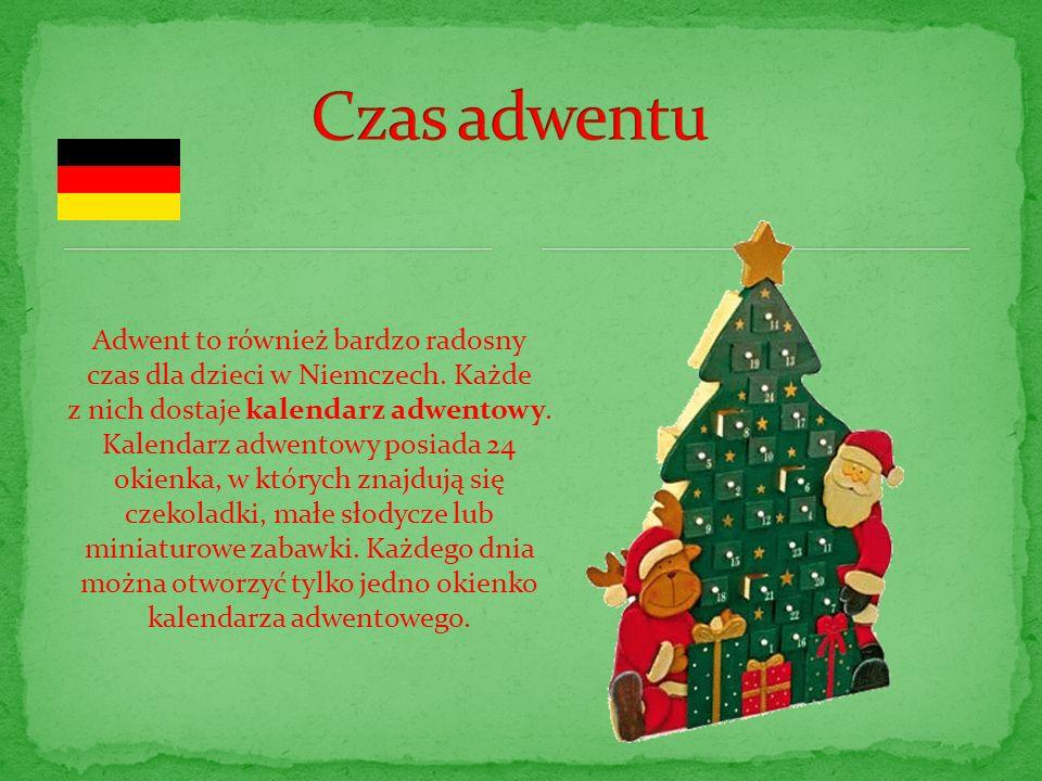 Adwent to również bardzo radosny czas dla dzieci w Niemczech. Każde
