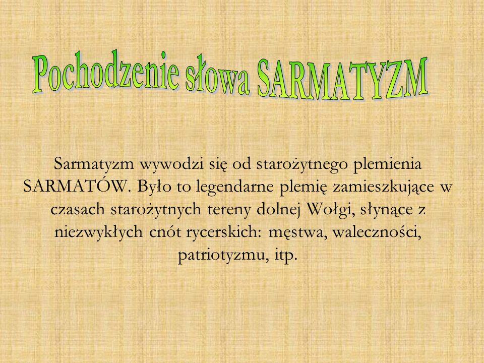 Pochodzenie słowa SARMATYZM