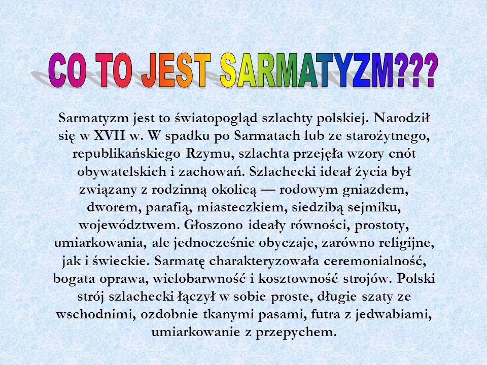 CO TO JEST SARMATYZM