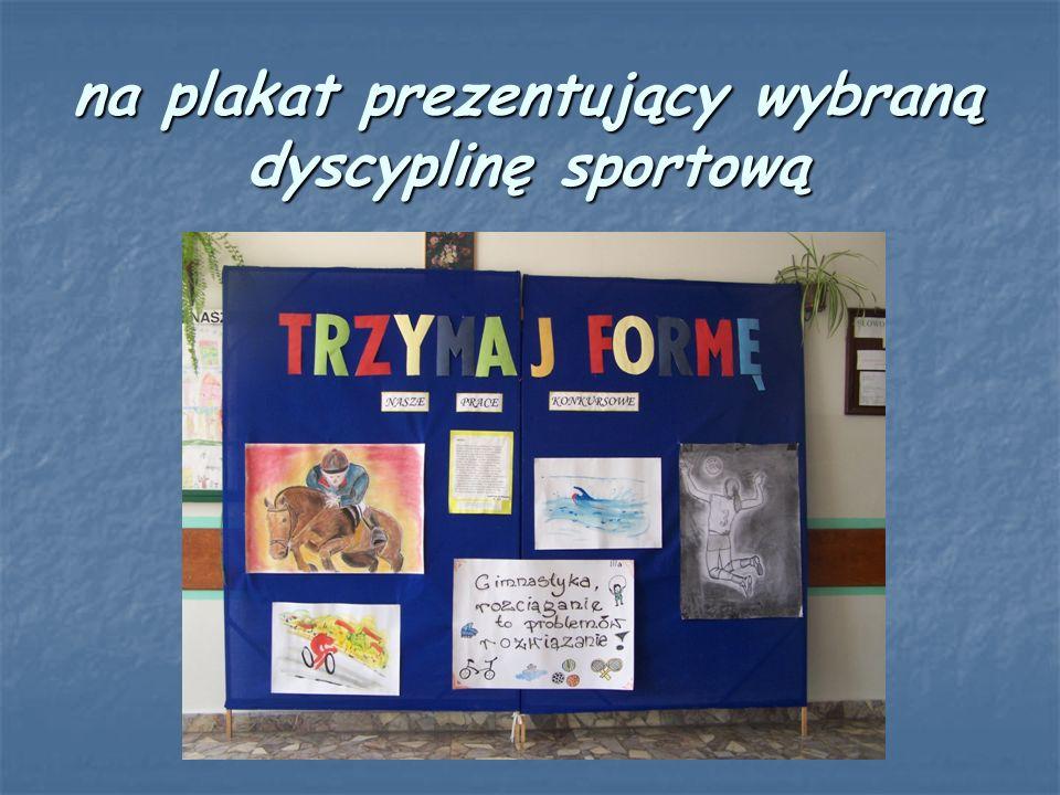 na plakat prezentujący wybraną dyscyplinę sportową