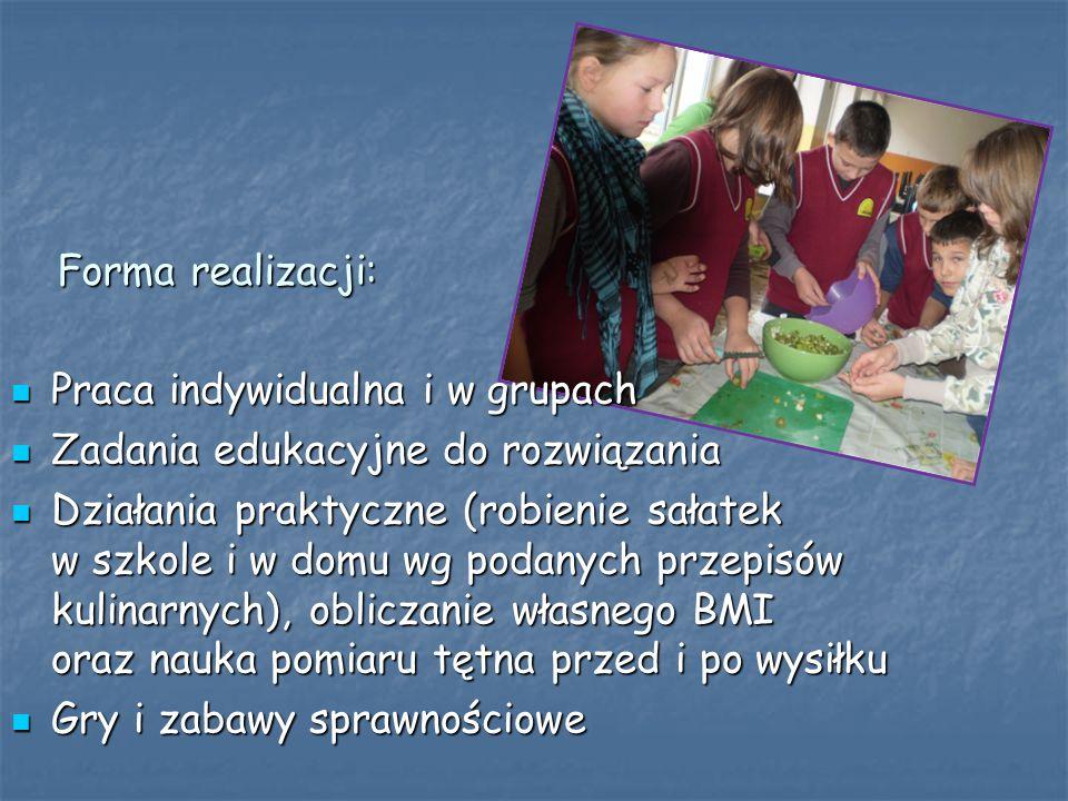 Forma realizacji: Praca indywidualna i w grupach. Zadania edukacyjne do rozwiązania.