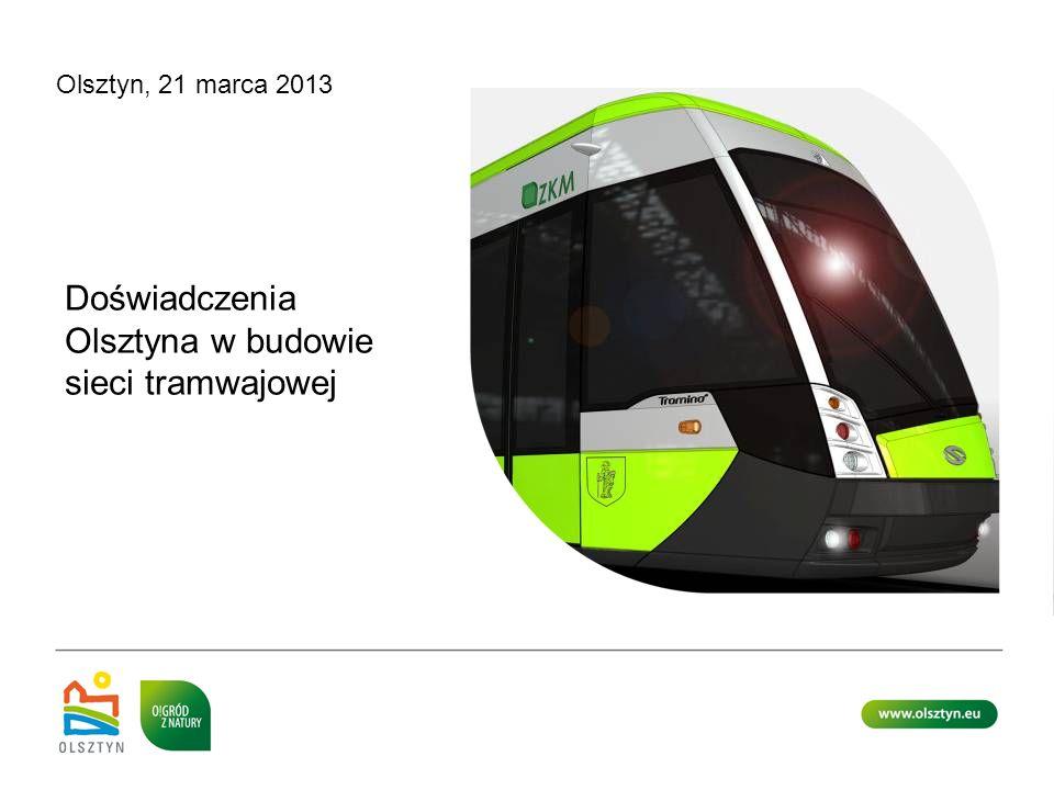 Doświadczenia Olsztyna w budowie sieci tramwajowej