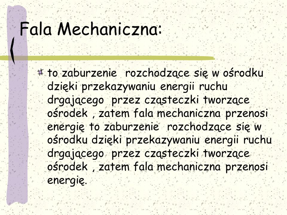 Fala Mechaniczna: