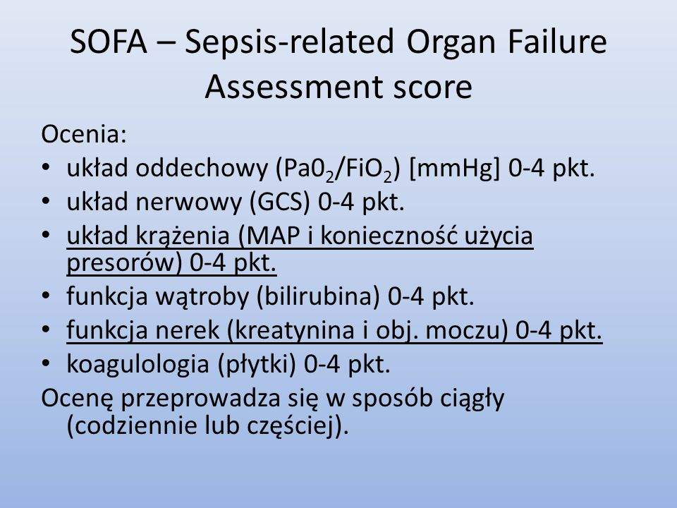 SOFA – Sepsis-related Organ Failure Assessment score
