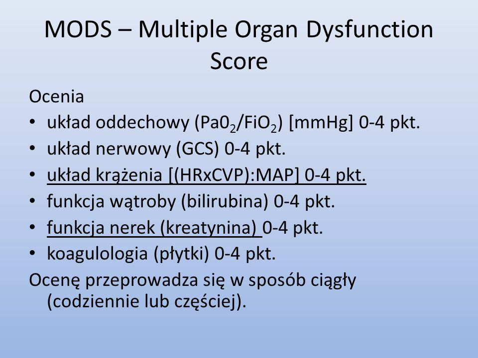 MODS – Multiple Organ Dysfunction Score