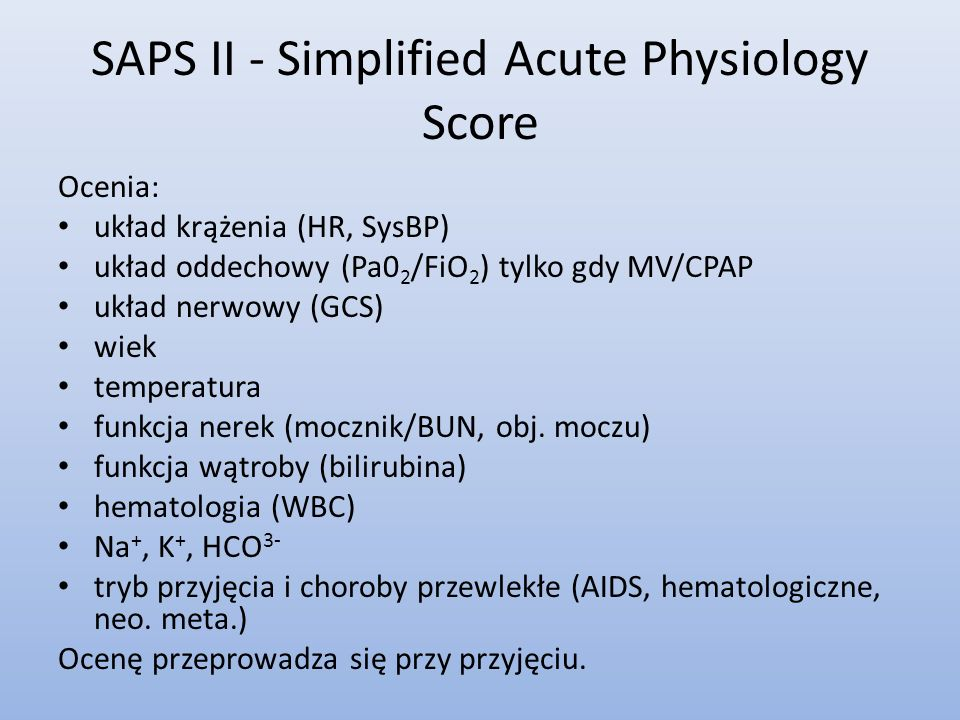 SAPS II - Simplified Acute Physiology Score