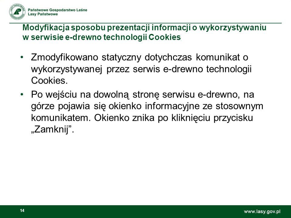 Modyfikacja sposobu prezentacji informacji o wykorzystywaniu w serwisie e‑drewno technologii Cookies