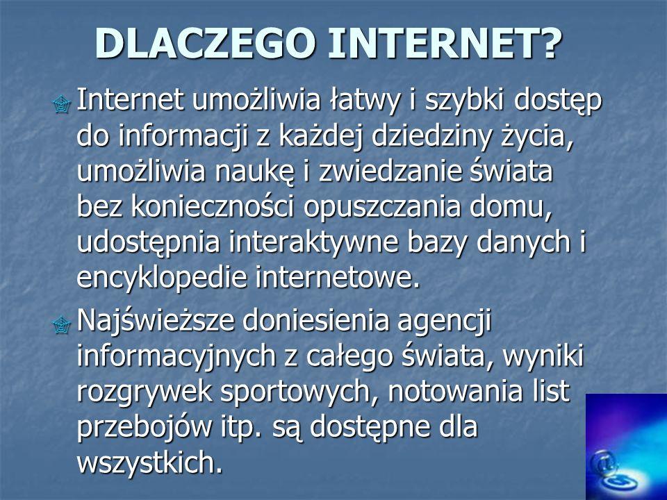 DLACZEGO INTERNET