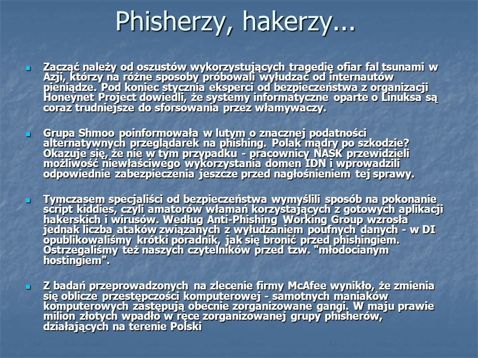 Phisherzy, hakerzy...