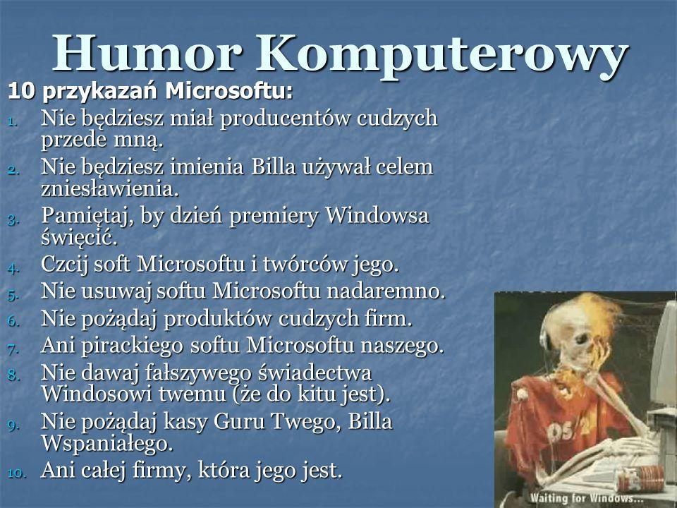 Humor Komputerowy 10 przykazań Microsoftu:
