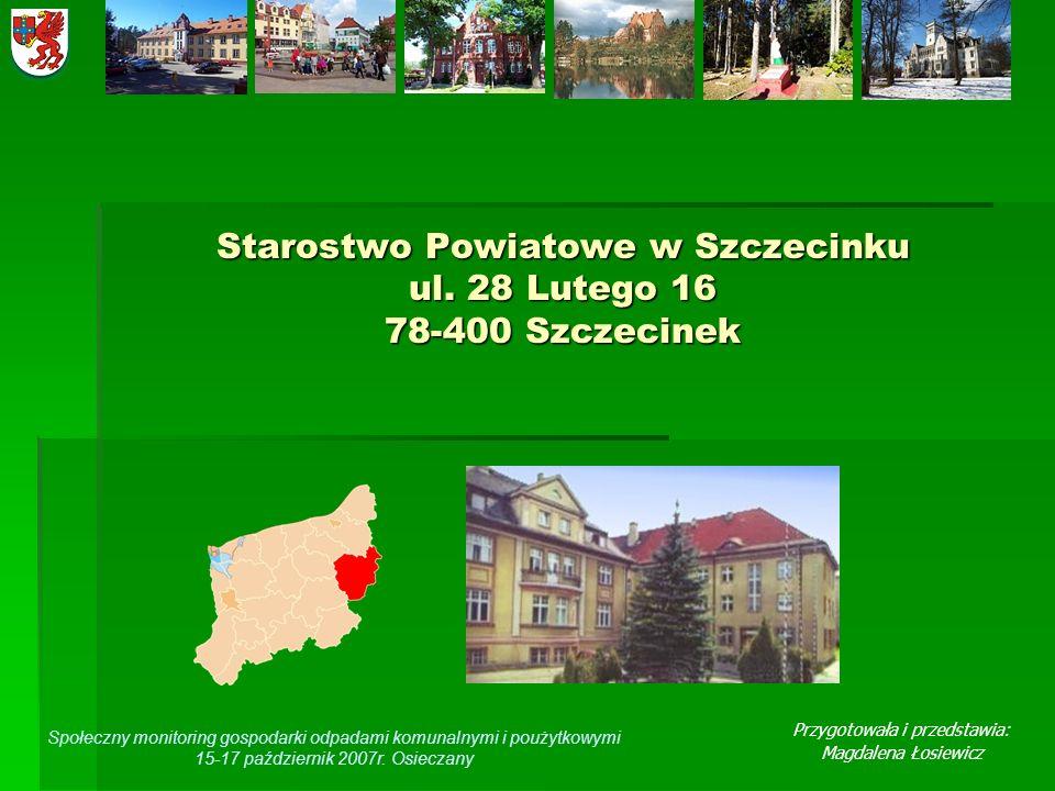 Starostwo Powiatowe w Szczecinku ul. 28 Lutego 16 78-400 Szczecinek