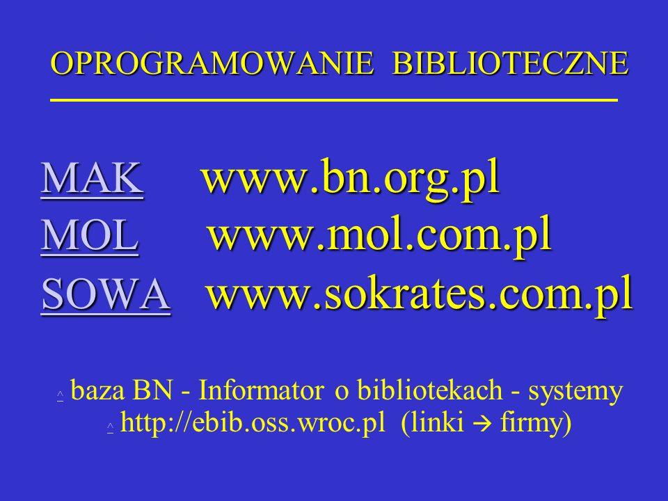 OPROGRAMOWANIE BIBLIOTECZNE