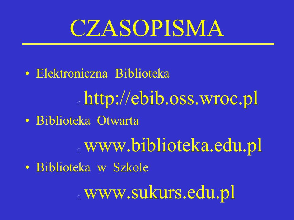 CZASOPISMA Elektroniczna Biblioteka ^ http://ebib.oss.wroc.pl