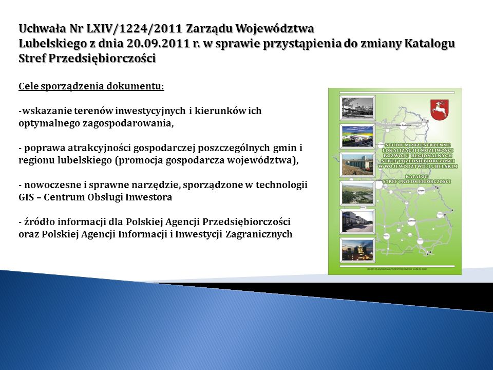 Uchwała Nr LXIV/1224/2011 Zarządu Województwa