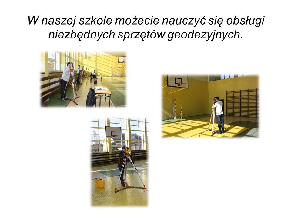 W naszej szkole możecie nauczyć się obsługi niezbędnych sprzętów geodezyjnych.