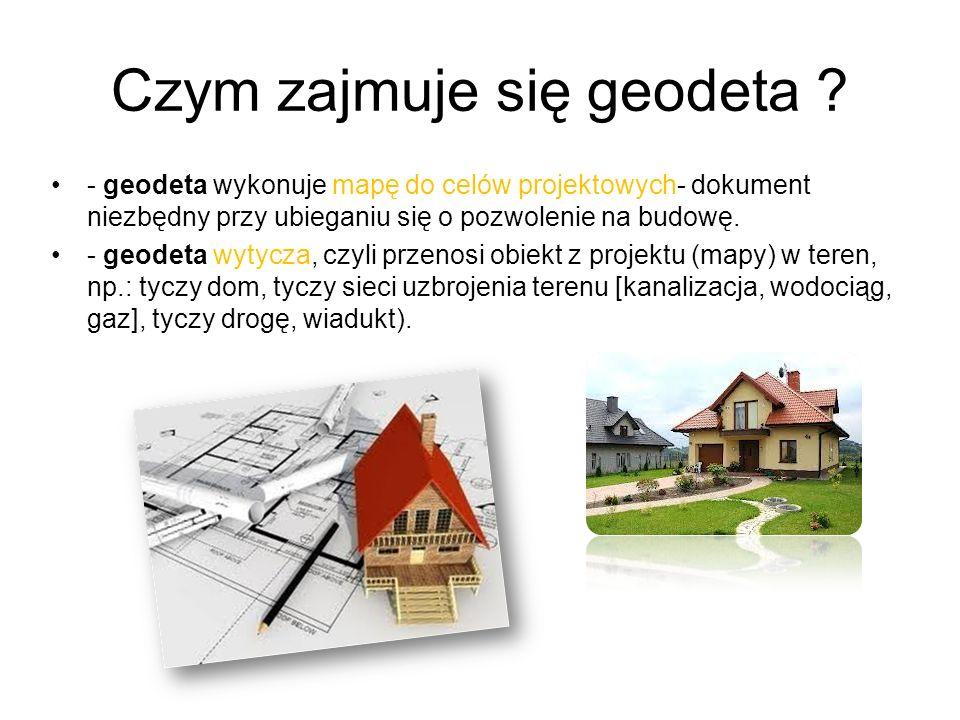 Czym zajmuje się geodeta