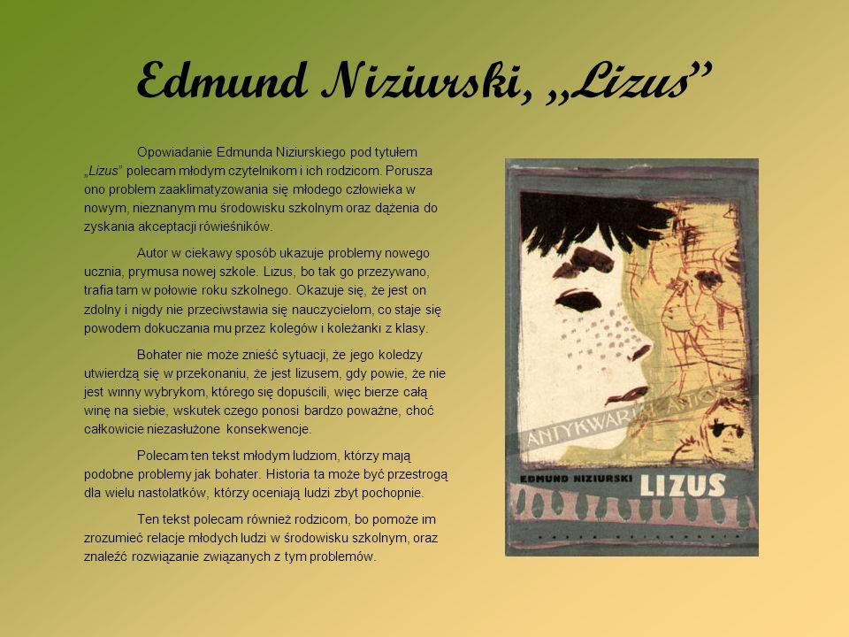 """Edmund Niziurski, """"Lizus"""