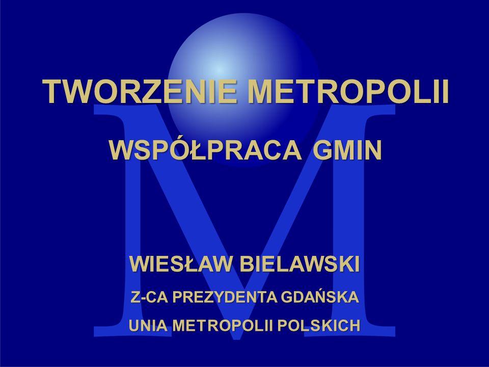 Z-CA PREZYDENTA GDAŃSKA UNIA METROPOLII POLSKICH