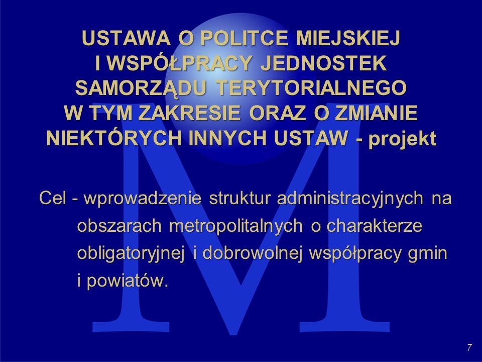 USTAWA O POLITCE MIEJSKIEJ I WSPÓŁPRACY JEDNOSTEK SAMORZĄDU TERYTORIALNEGO W TYM ZAKRESIE ORAZ O ZMIANIE NIEKTÓRYCH INNYCH USTAW - projekt
