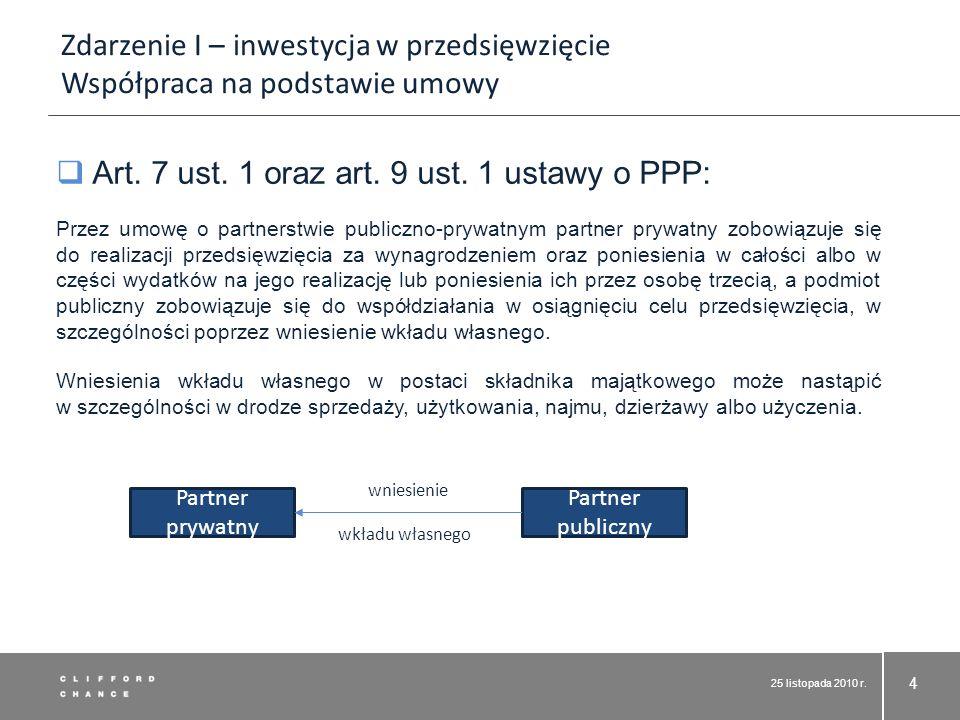 Art. 7 ust. 1 oraz art. 9 ust. 1 ustawy o PPP: