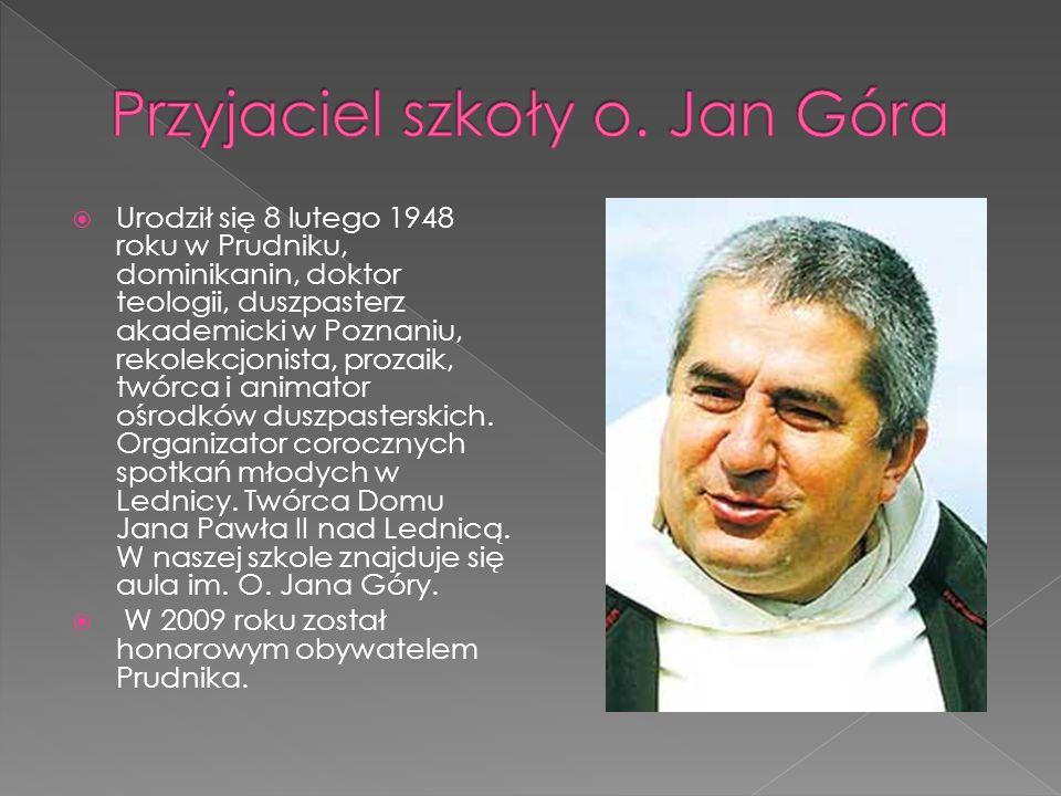 Przyjaciel szkoły o. Jan Góra