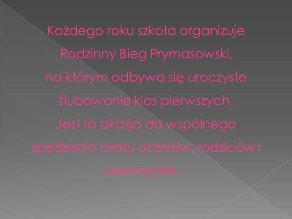 Każdego roku szkoła organizuje Rodzinny Bieg Prymasowski,