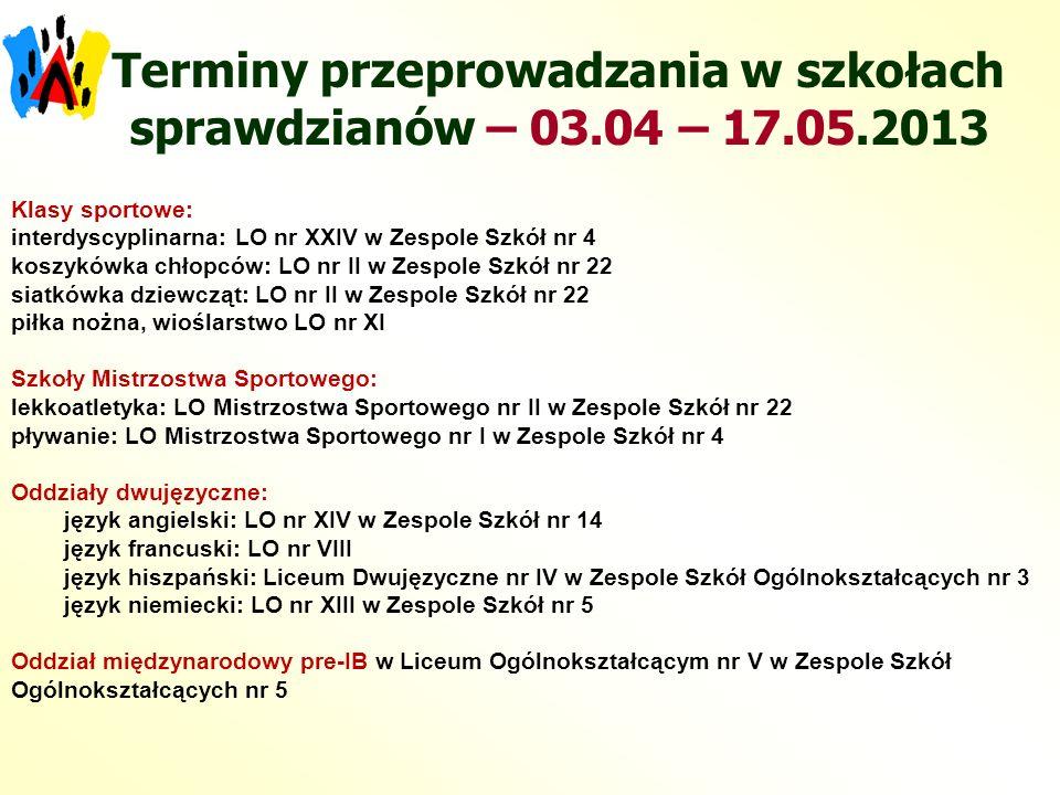 Terminy przeprowadzania w szkołach sprawdzianów – 03.04 – 17.05.2013