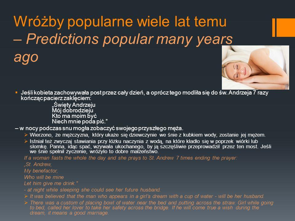 Wróżby popularne wiele lat temu – Predictions popular many years ago