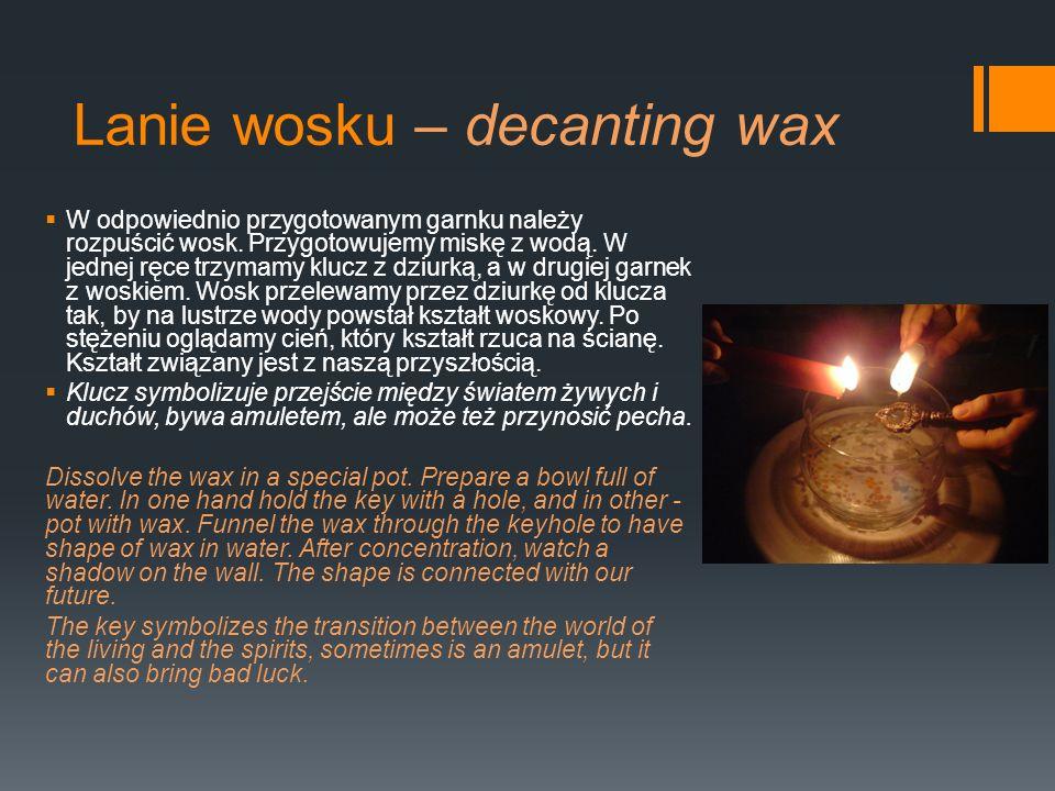 Lanie wosku – decanting wax