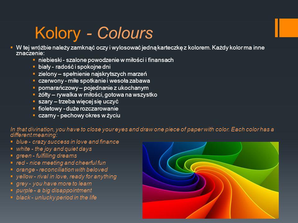 Kolory - Colours W tej wróżbie należy zamknąć oczy i wylosować jedną karteczkę z kolorem. Każdy kolor ma inne znaczenie: