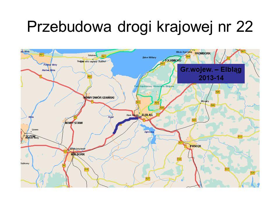 Przebudowa drogi krajowej nr 22