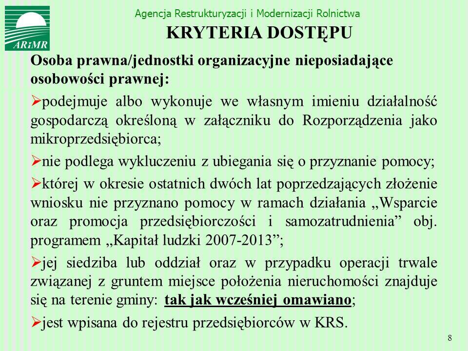 KRYTERIA DOSTĘPU Osoba prawna/jednostki organizacyjne nieposiadające osobowości prawnej: