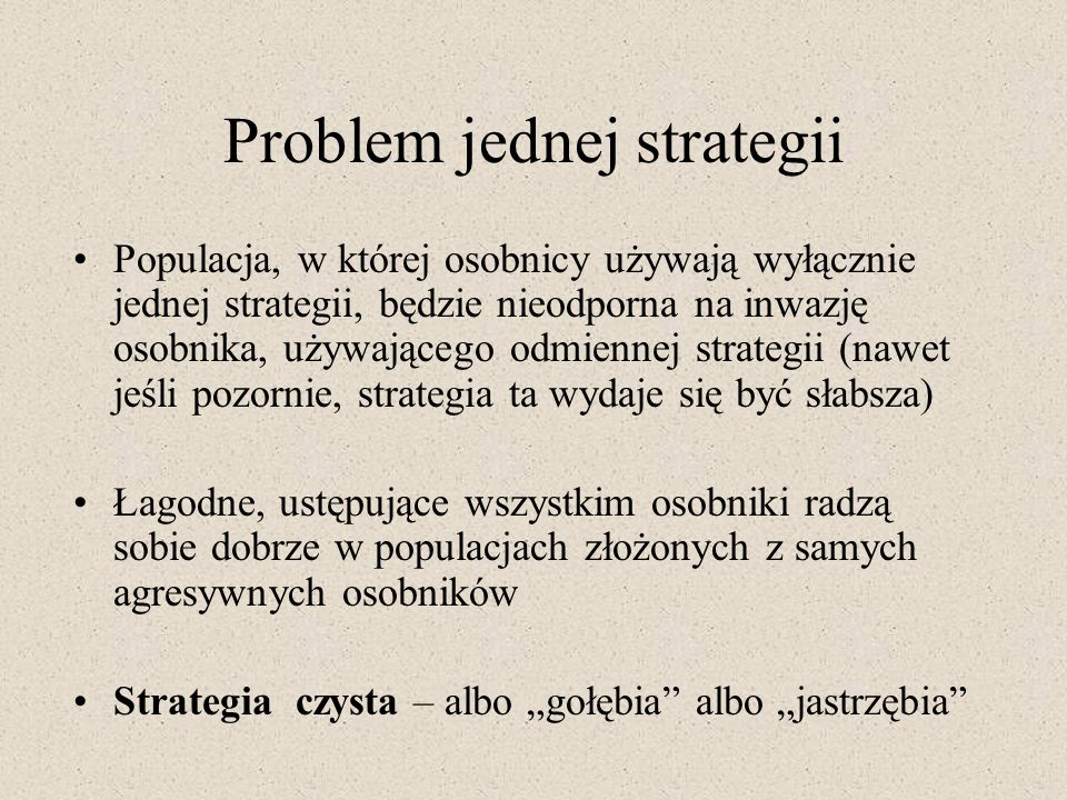 Problem jednej strategii