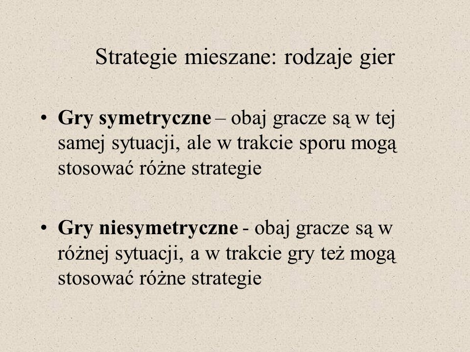 Strategie mieszane: rodzaje gier