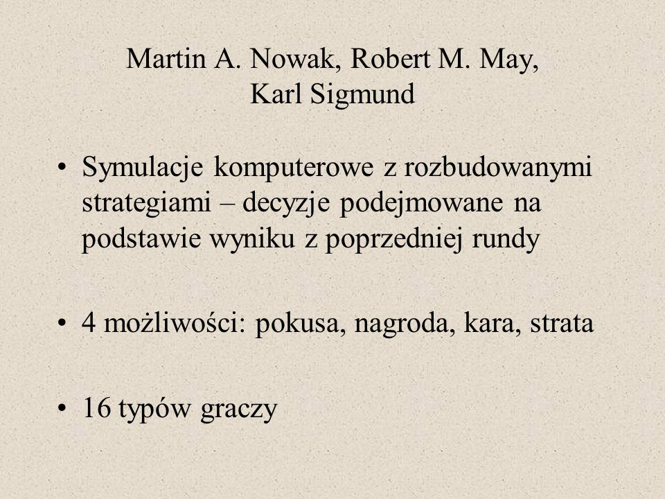 Martin A. Nowak, Robert M. May, Karl Sigmund