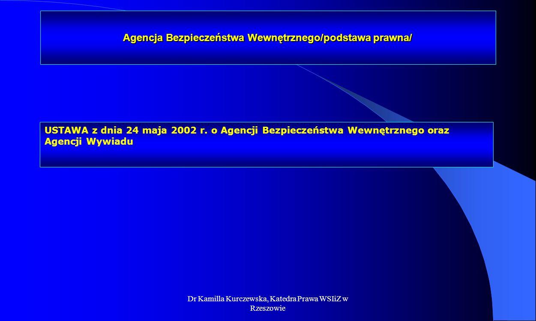 Agencja Bezpieczeństwa Wewnętrznego/podstawa prawna/
