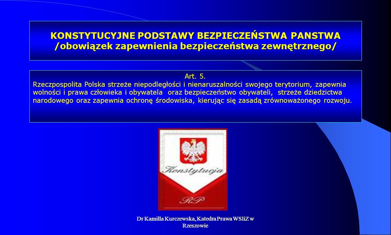 KONSTYTUCYJNE PODSTAWY BEZPIECZEŃSTWA PANSTWA /obowiązek zapewnienia bezpieczeństwa zewnętrznego/
