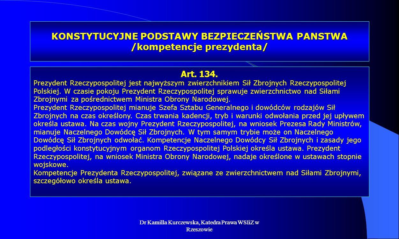KONSTYTUCYJNE PODSTAWY BEZPIECZEŃSTWA PANSTWA /kompetencje prezydenta/