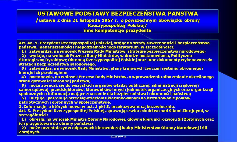 USTAWOWE PODSTAWY BEZPIECZEŃSTWA PANSTWA /ustawa z dnia 21 listopada 1967 r. o powszechnym obowiązku obrony Rzeczypospolitej Polskiej/ inne kompetencje prezydenta