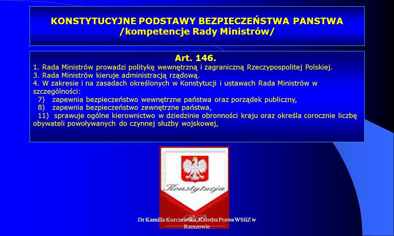 KONSTYTUCYJNE PODSTAWY BEZPIECZEŃSTWA PANSTWA /kompetencje Rady Ministrów/