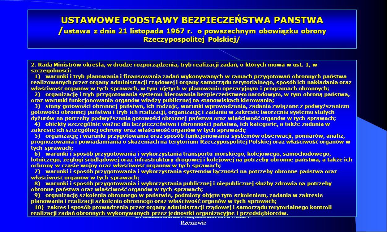 USTAWOWE PODSTAWY BEZPIECZEŃSTWA PANSTWA /ustawa z dnia 21 listopada 1967 r. o powszechnym obowiązku obrony Rzeczypospolitej Polskiej/