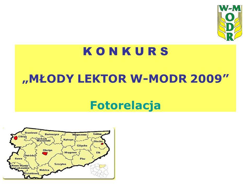 """K O N K U R S """"MŁODY LEKTOR W-MODR 2009 Fotorelacja"""