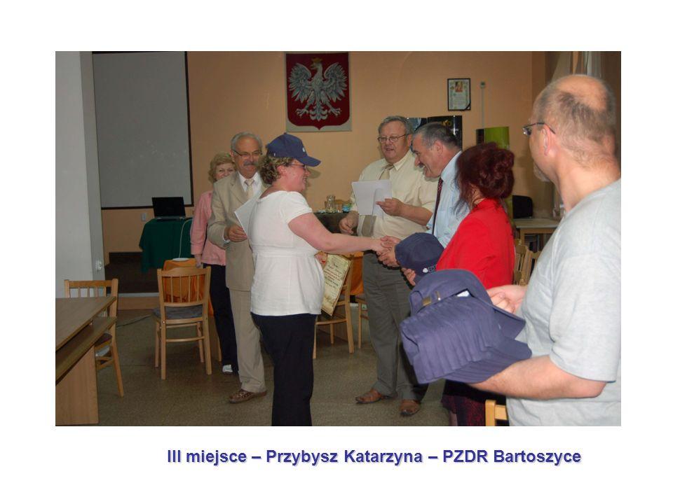 III miejsce – Przybysz Katarzyna – PZDR Bartoszyce