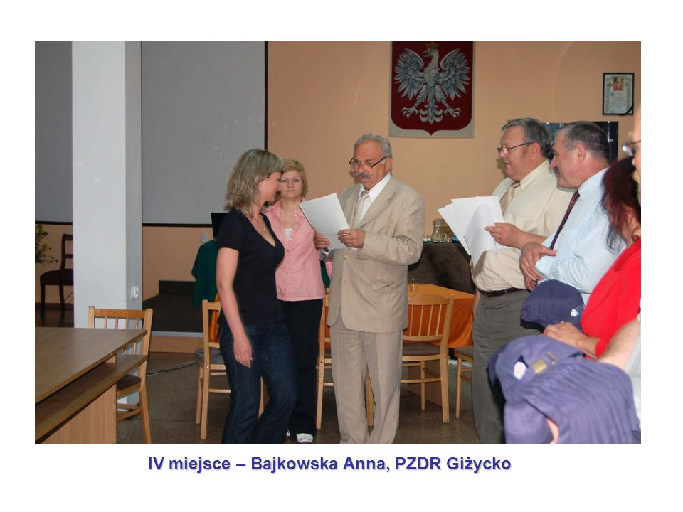 IV miejsce – Bajkowska Anna, PZDR Giżycko