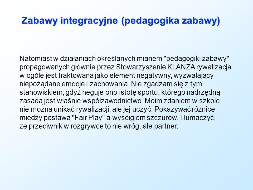 Zabawy integracyjne (pedagogika zabawy)